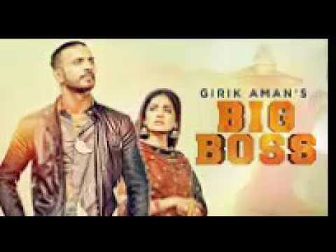 Girik Aman: Big Boss (Full Song) | Parmish Verma | Latest Punjabi Songs 2016 | Rock Music