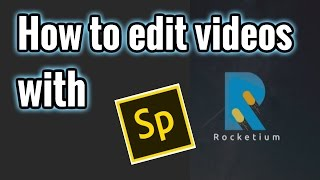 How to edit videos with ADOBE SPARK and Rocketium (for YouTube, school, work...)