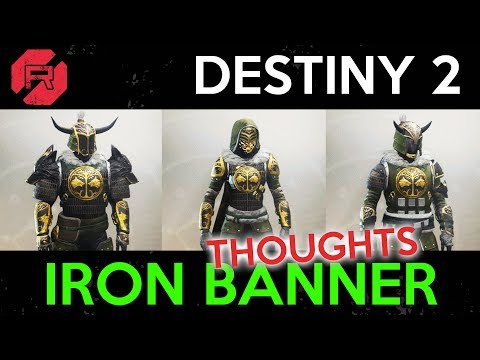 Destiny 2 Iron Banner Thoughts