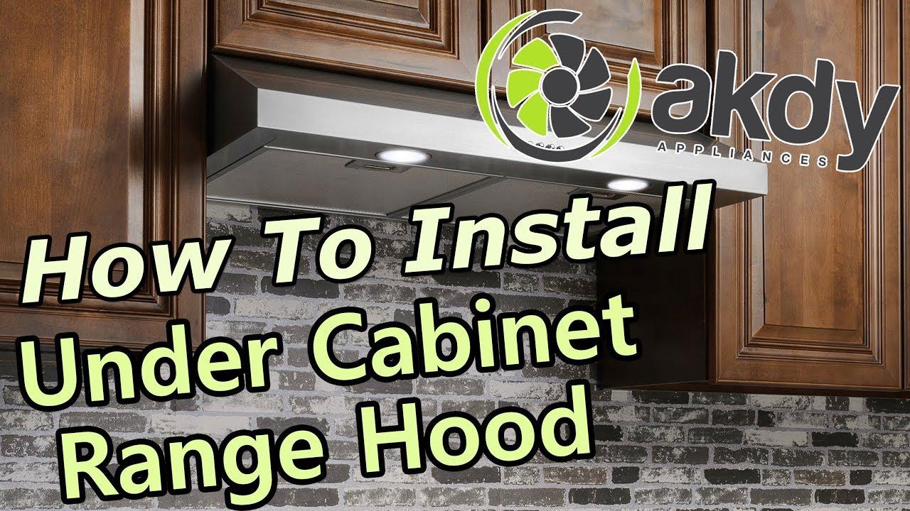 akdy under cabinet ranger hood installation a