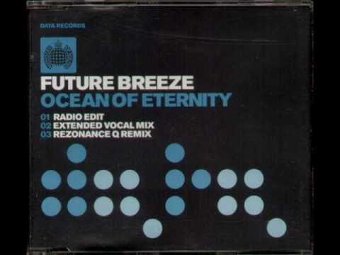 Future Breeze  Ocean Of Eternity (Radio Edit) 2002