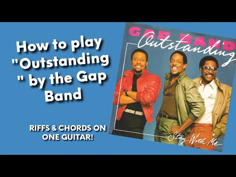 The Phantom Guitar - The Gap Band - Outstanding (riffs & chords)