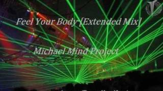 Feel Your Body [Extended Mix] - Michael Mind Project