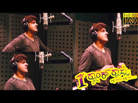 1st Rank Raju - Ekangi Song Making | New Kannada Movie Song 2015 | Sung By Sonu Nigam