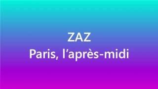 Zaz - Paris, l'après-midi