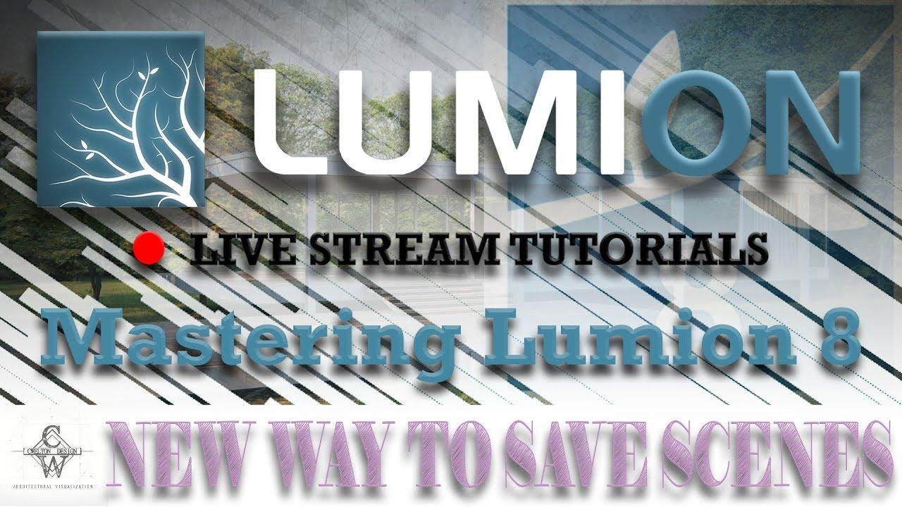 🔴Lumion 8 New way to Save Scene| Lumion Live Stream Tutorials