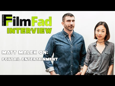 Foxtail Entertainment Cofounder Matt Malek Discusses Bringing Meaning Back To Cinema