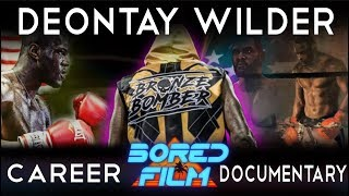 Download Deontay Wilder - An Original Bored Film Documentary Mp3 and Videos