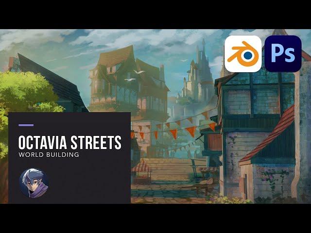 World Building: Octavia City Streets
