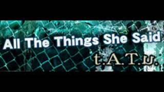 t.A.T.u.-「All The Things She Said」 (Extension 119 Club Mix)