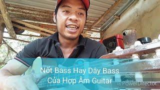 Nốt Bass Hay Dây Bass Của Hợp Âm Trong Học Đàn Guitar Nha Anh Em Tự Học