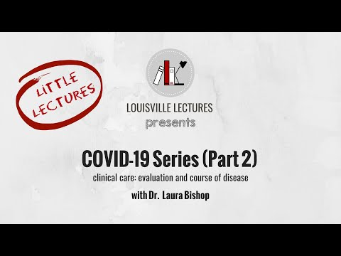 COVID-19 Series (Part Two) With Dr. Laura Bishop