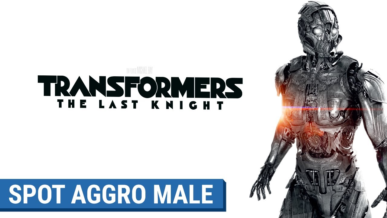 TRANSFORMERS : THE LAST KNIGHT - Spot Aggro Male (VF)