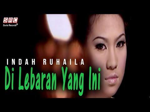 Indah Ruhaila - Di Lebaran Yang Ini (Official Music Video - HD)