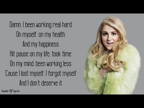 Meghan Trainor - TREAT MYSELF (Lyrics)