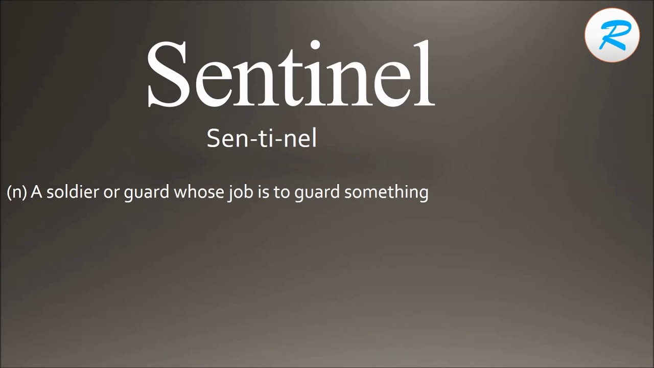 How to pronounce Sentinel | Sentinel Pronunciation | Sentinel meaning  |Sentinel definition
