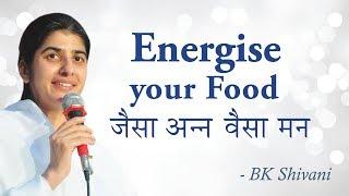 الطعام يخلق المشاعر: BK شيفانى (English Subtitles)