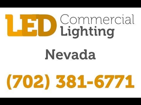 Las Vegas LED Commercial Lighting | (702) 381-6771 | Nevada Indoor / Outdoor Fixtures