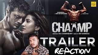(চ্যাম্প) CHAAMP Trailer Reaction by Ronnie | Dev, Rukmini Maitra | Champ Trailer Reaction
