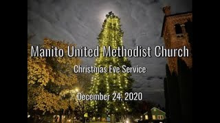 """Stuffed with Light"" - Manito UMC Christmas Eve Service - December 24, 2020"