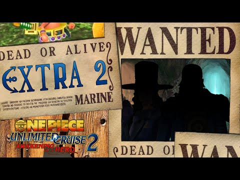 Let's Play One Piece UC 2 Extra 2: RiCorda il tuo passato