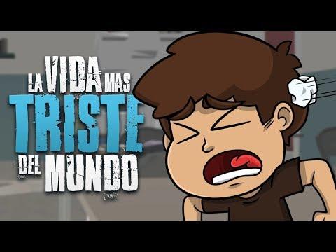LA VIDA MÁS TRISTE DEL MUNDO | The Way of Life