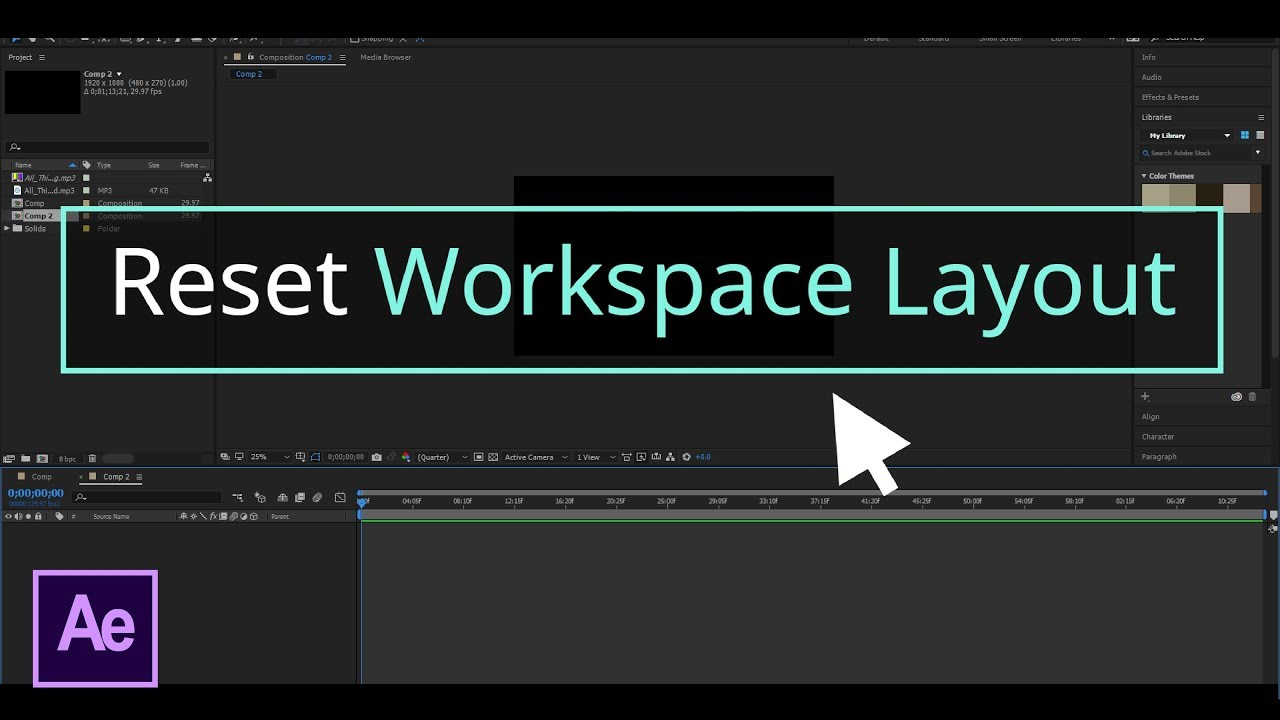 How To Reset Workspace To Default Layout After Effects Cc Youtube
