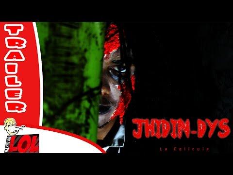 JHIDIN-DYS La Película (Tráiler Falso - Especial Viernes 13) #LOL
