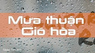 Ơn Mưa Móc - Mục sư Nguyễn Thỉ - Phát Thanh Tin Lành