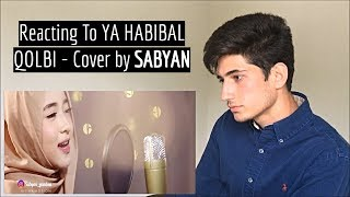 YA HABIBAL QOLBI (SABYAN version) Reaction!! MP3