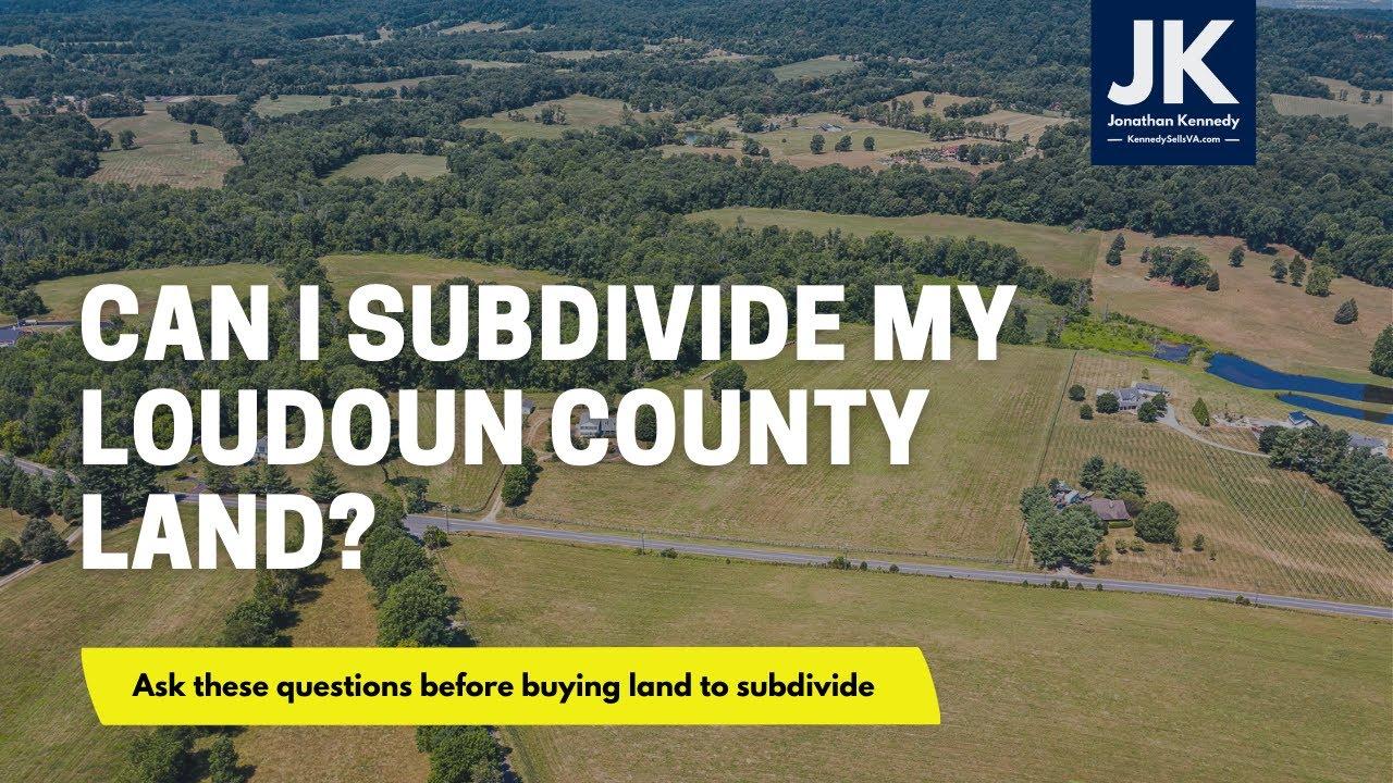 Buy Land in Loudoun County VA to Subdivide