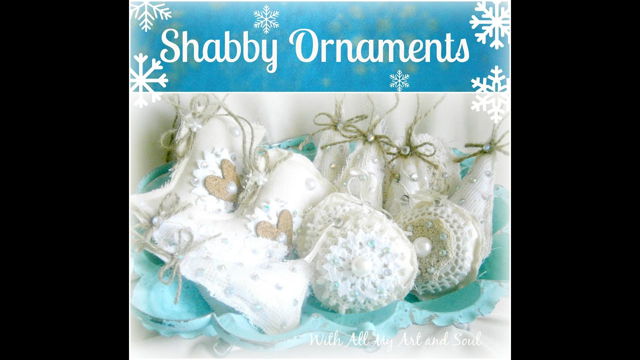 How To Make Christmas Decorations Youtube: Shabby Chic Christmas Ornaments EASY PEASY