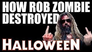 (Documentary) How Rob Zombie Destroyed the Halloween Franchise