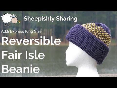 Reversible Fair Isle Beanie - Addi Express - YouTube