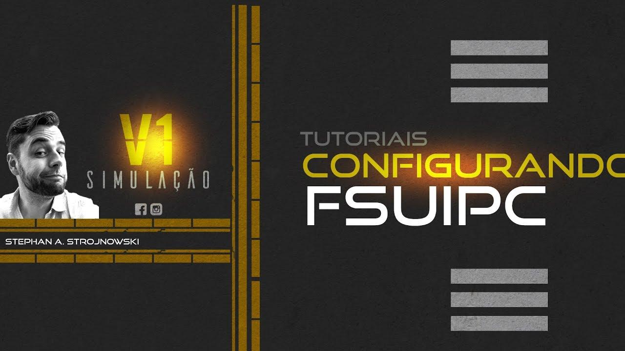 Tutorial | Como configurar o FSUIPC?