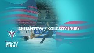 Akhanteva Kolesov RUS Pairs Short Program ISU GP Finals 2019 Turin JGPFigure