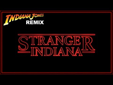Indiana Jones Theme (STRANGER THINGS REMIX)