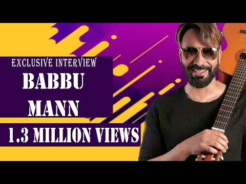 Babbu Maan | Exclusive Interview | Channel...