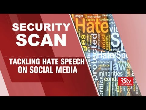 Security Scan - Tackling Hate Speech on Social Media