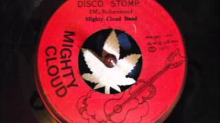 The Mighty cloud band,,  Disco Stomp /  Foot Stomp Experience. 1974 reggae