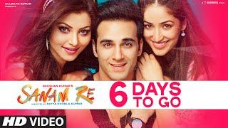 SANAM RE : 6 Days To Go (In Cinemas) | Pulkit Samrat, Yami Gautam | Divya Khosla Kumar| T-Series
