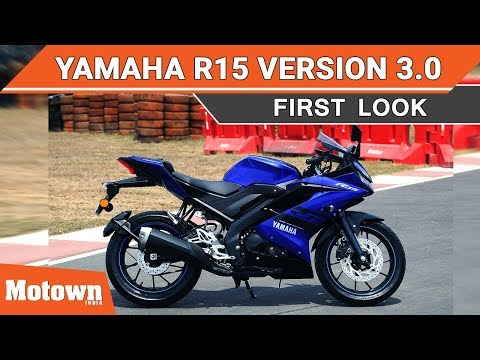 Yamaha R15 v3.0 | First Look | Motown India