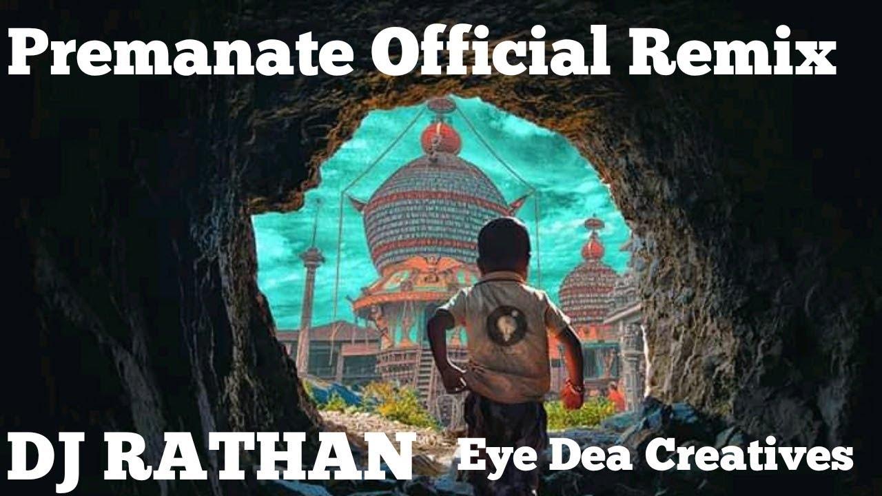 PREMANATE OFFICIAL REMIX   DJ RATHAN   Sushanth Amin   Eye Dea Creatives