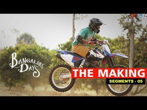 Making the Movie - Bangalore Days 5