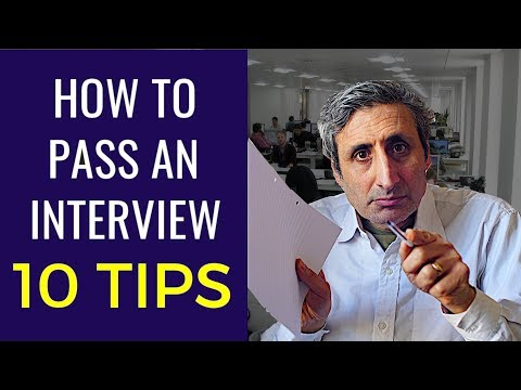 HOW TO PASS A JOB INTERVIEW: The top 10 tips for 2018