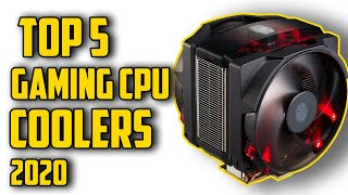 Best CPU Coolers for Gaming in 2020 [ Top 5 Coolers]