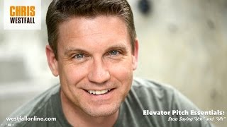 "Elevator Pitch Essentials with Chris Westfall - Stop Saying ""Umm"""