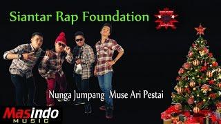 Gambar cover Siantar Rap Foundation - Nunga Jumpang Muse Ari Pestai