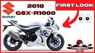 2018 Suzuki GSX-R 1000 | First Look