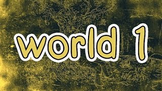 Click Here for World 1